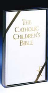 The Catholic Childrens Bible-White-Hardcover